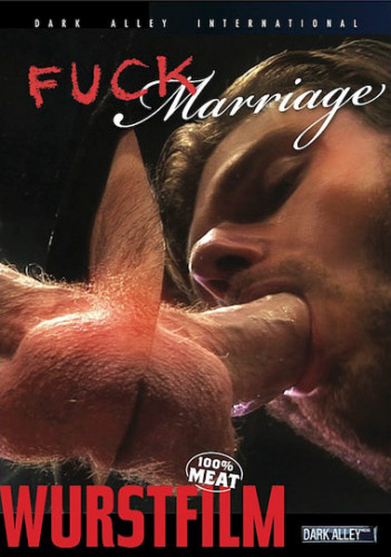 Fuck Marriage (2010)