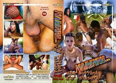 Maremma Che Puttana ce Stasera (2006)