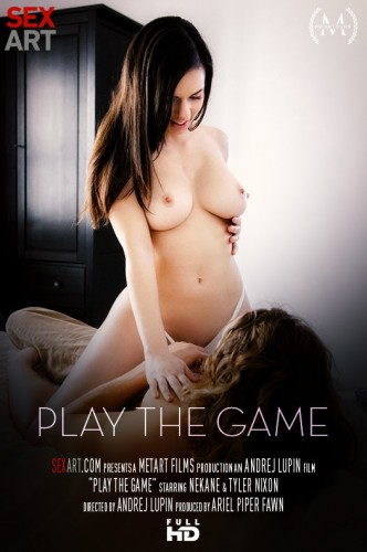 Nekane, Tyler Nixon — Play The Game FullHD 1080p