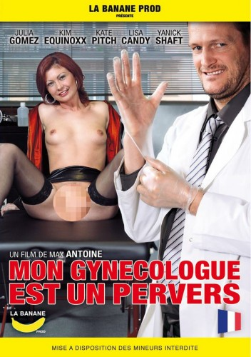 Mon gynecologue est un pervers