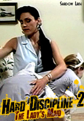 Hard Discipline 2 - The Lady's Maid DVD