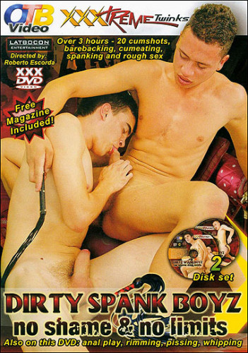 Dirty Spank Boyz (OTB Video / XXXTreme Twinks, Roberto Escorda)