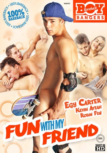 Bareback Boy Bangers – Fun With My Friend (2014)
