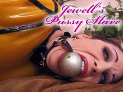 Jewells Pussy Slave