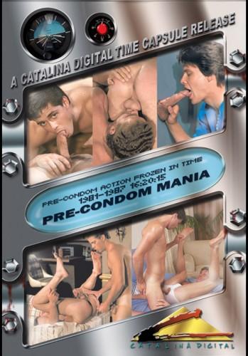 Pre-Condom Mania