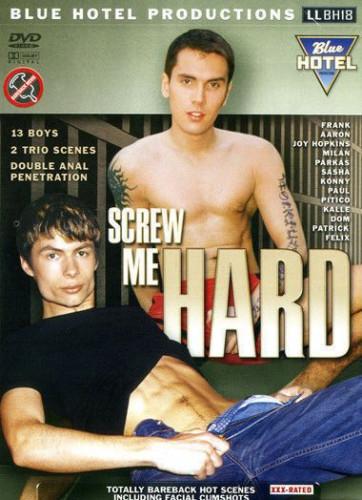 Blue Hotel - Screw Me Hard