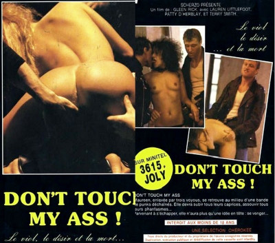 Don't Touch My Ass (1986)