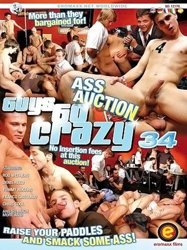 Guys Go Crazy Vol. 34 - Ass Auction Aka Every Hard Dick In The House