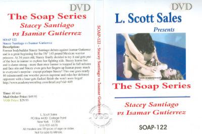 Soap-122: Stacey Santiago Vs. Isamar Gutierrez