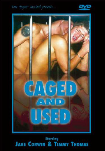 Tom Ropes McGurk - Caged and Used