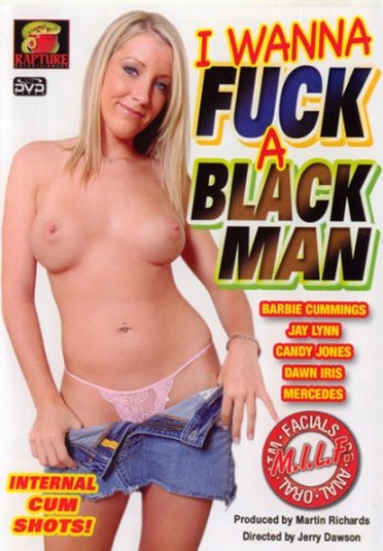 I Wanna Fuck A Black Man