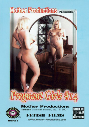Pregnant Girls Part 14 (2001)