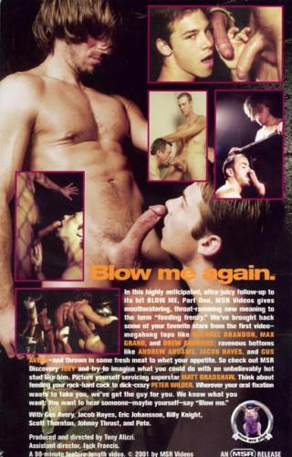 Blow Me. Part 2