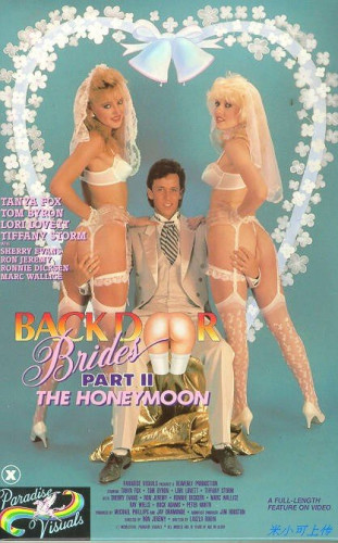 Paradise Visuals - Backdoor Brides Part 2 - The Honeymoon (1986)