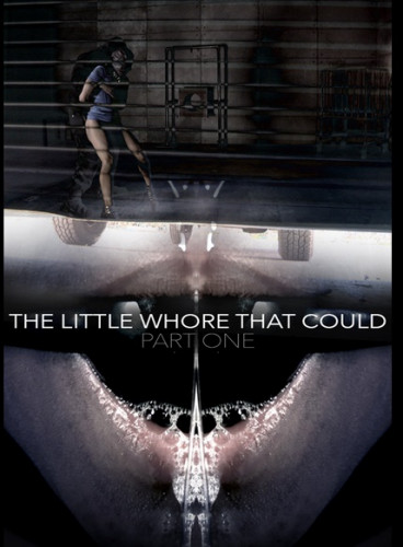 The Little Whore That Could Part 1 (Jan 9, 2015)