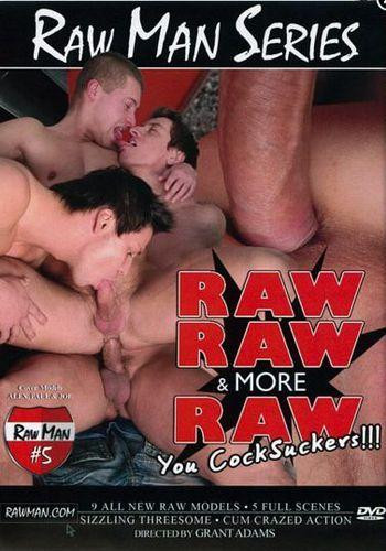 Raw Man - Raw Raw and More Raw You Cocksuckers