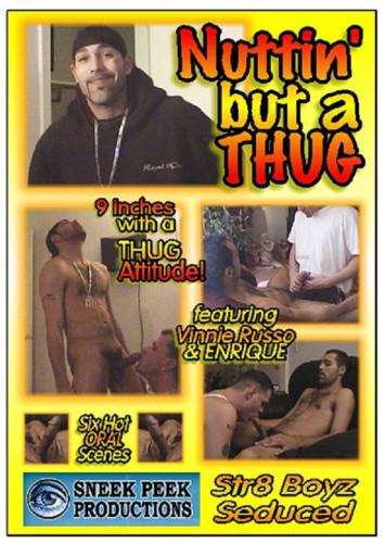 Nuttin But A Thug