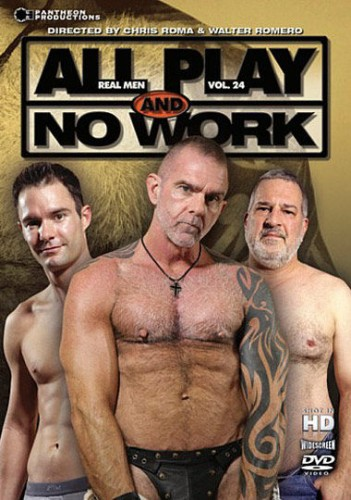 Pantheon Productions - All Play and No Work: Real Men Volume 24