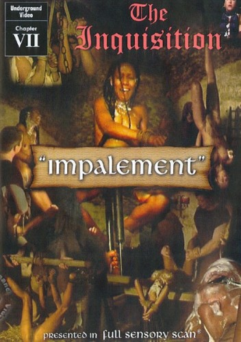 The Inquisition 7 - Impalement