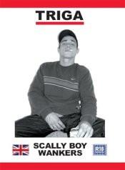 Scally Boy Wankers