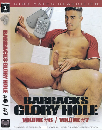 Barracks Glory Hole 6 and 7 (1997)