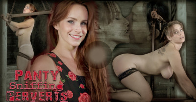 Infernalrestraints - Jan 31, 2014 - Panty Sniffing Perverts - Bella Rossi - PD - Elise Graves - OT