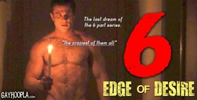 Edge Of Desire, Part 6