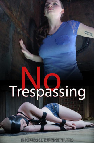 No Trespassing — BDSM, Humiliation, Torture