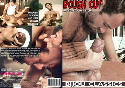 Rough Cut - Brian Woods, Scott Taylor, Mike Daniels