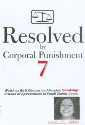 Resolved By Corporal Punishment 7 - Case 07 Amber