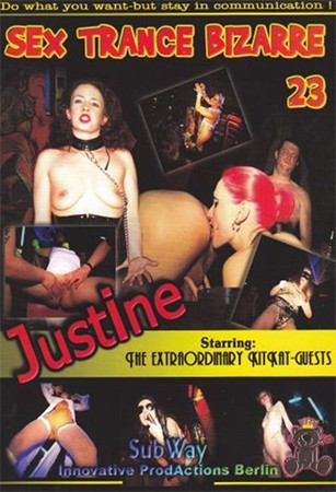 Sex Trance Bizarre 23 – Justine