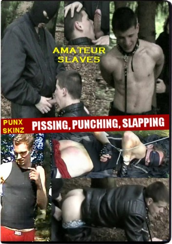 Punx-Skinz Pissing, Punching, Slapping