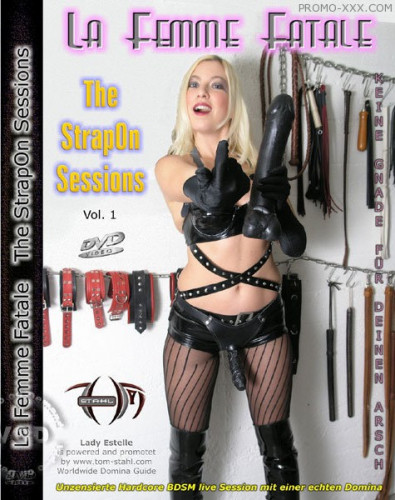 La femme fatale – Strapon sessions Vol.1
