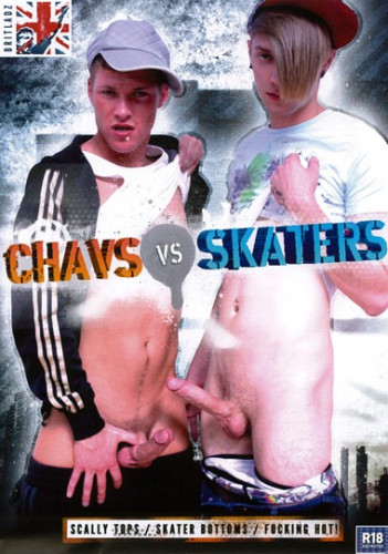 Chavs Vs. Skaters
