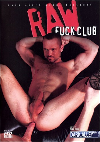 Dark Alley Media - Raw Fuck Club