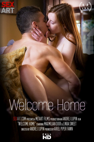 Linda Sweet, Maxmilian Dior - Welcome Home FullHD 1080p
