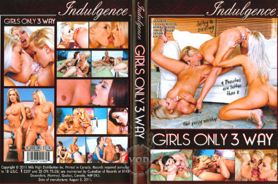 Girls Only 3 Way (2011) DVDRip
