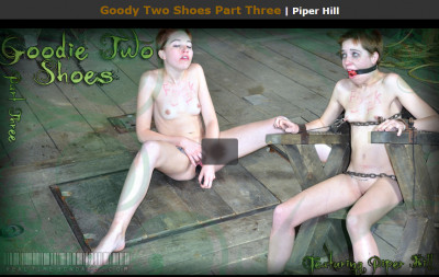 RTB – Sep 10, 2011 – Goody Two Shoes Part Three – Piper Hill