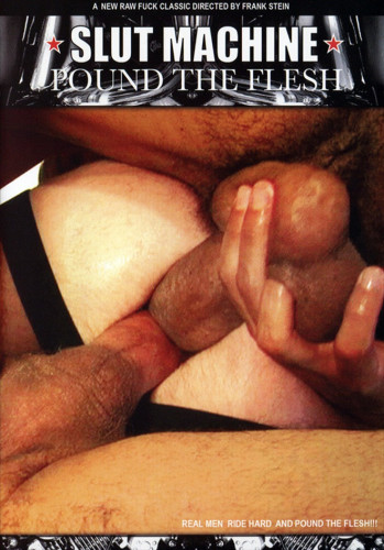 Slut Machine - Pound the Flesh