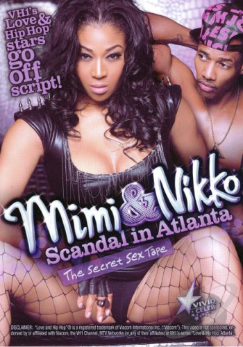 Mimi And Nikko — Scandal In Atlanta: The Secret Sextape