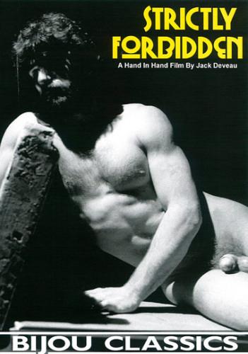 Condom Strictly Forbidden (1984) –  Jack Deveau, Alain Queret, Big Bill Eld