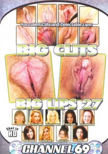 Big Clits Big Lips #27