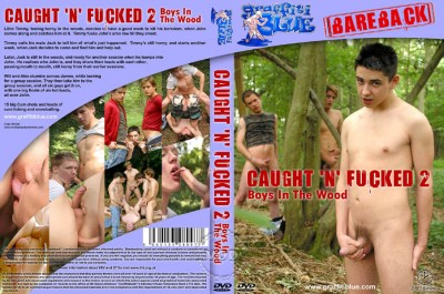Caught n Fucked - part 2 - Boys In The Wood