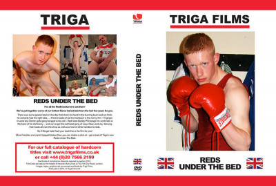 Triga Reds Under The Bed