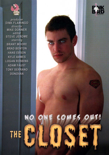 The Closet - No One Comes Out!