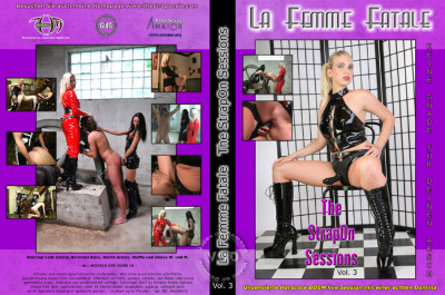 La Femme Fatale - The StrapOn Sessions Vol. 3