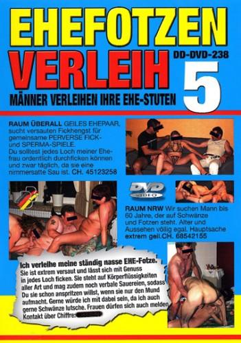 Ehefotzen Verleih #5 (2006/DVDRip)