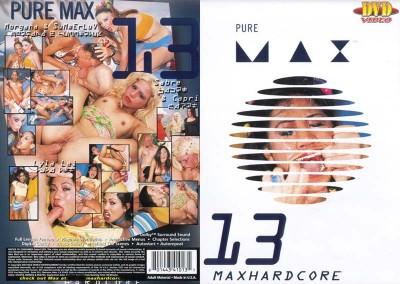 Pure Max # 13 - MaxHardcore