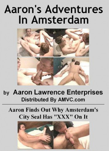 Aarons Adventures In Amsterdam