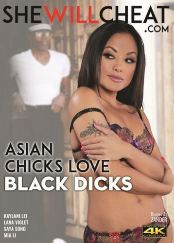 Asian Chicks Love Black Dicks (2017) part 4